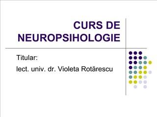 CURS DE NEUROPSIHOLOGIE