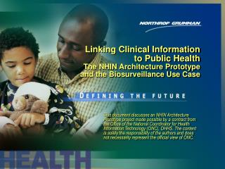 Linking Clinical Information to Public Health The NHIN ...
