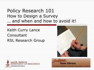 Policy Research 101 How to Design a Survey   and when and how to avoid it