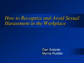 How to Recognize and Avoid Sexual Harassment in the Workplace