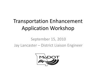 Transportation Enhancement Application Workshop