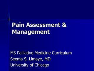 Pain Assessment  Management