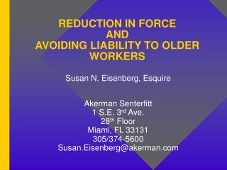 REDUCTION IN FORCE  AND  AVOIDING LIABILITY TO OLDER WORKERS