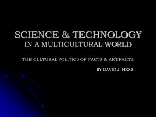 SCIENCE  TECHNOLOGY IN A MULTICULTURAL WORLD
