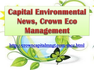 Capital Environmental News, Crown Eco Management: National D