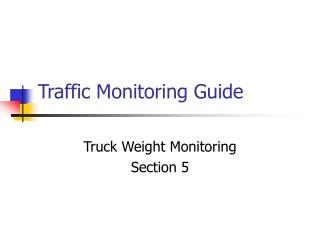 Traffic Monitoring Guide