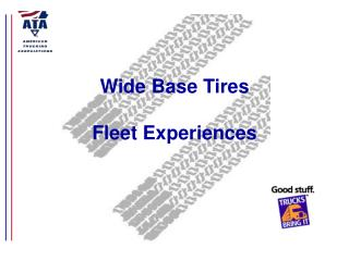Wide Base Tires  Fleet Experiences