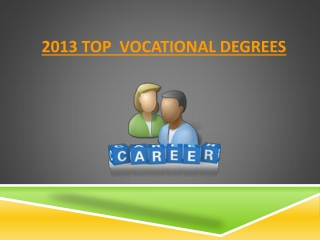 2013 Top 10 Vocational Degrees
