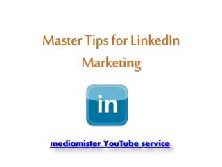 Master Tips for LinkedIn Marketing