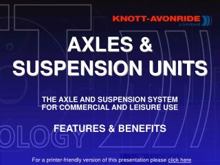 AXLES  SUSPENSION UNITS