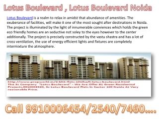 3C group  Lotus Boulevard ,9910006454, Lotus Boulevard Noida