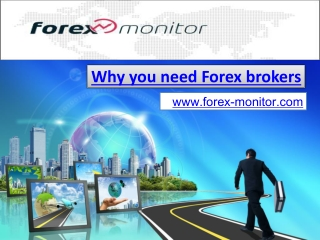 Why you need Forex brokers