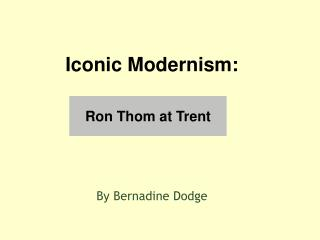 Ron Thom at Trent