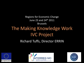 Regions for Economic Change June 23 and 24 th 2011 Brussel