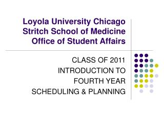 Loyola University Chicago Stritch School of Medicine Office of ...
