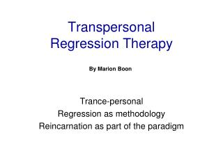 Transpersonal Regression Therapy