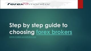 Step by step guide to choosing forex brokers