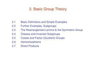2. Basic Group Theory