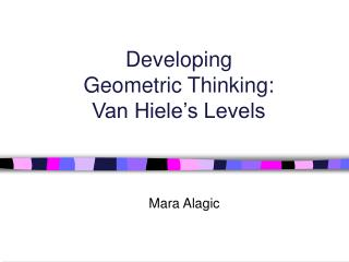 Developing  Geometric Thinking:  Van Hiele s Levels
