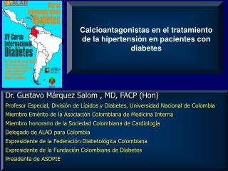 Calcioantagonistas en el tratamiento de la hipertensi n en pacientes con diabetes