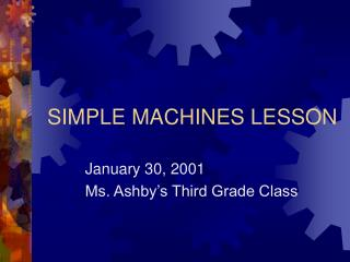 SIMPLE MACHINES LESSON