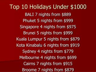Top 10 Holidays Under 1000