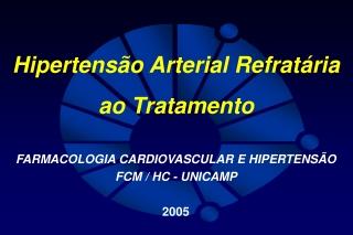 Hipertensao Arterial Refrataria ao Tratamento