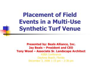 Placement of Field Events in a Multi-Use Synthetic Turf Venue