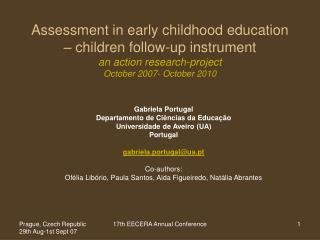 Assessment in early childhood education    children follow-up instrument an action research-project October 2007- Octobe