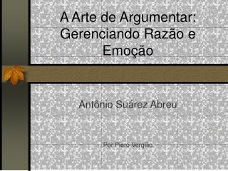 A Arte de Argumentar: Gerenciando Raz