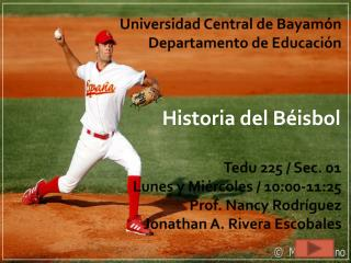 Universidad Central de Bayam n Departamento de Educaci n      Tedu 225