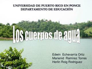 UNIVERSIDAD DE PUERTO RICO EN PONCE DEPARTAMENTO DE EDUCACI N