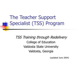 The Teacher Support Specialist TSS Program