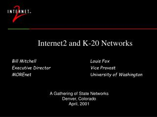 Internet2 and K-20 Networks
