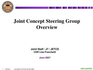 Joint Concept Steering Group Overview