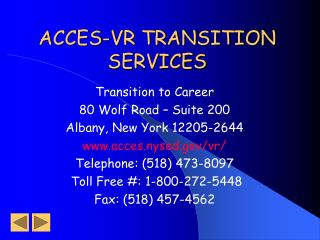 ACCES-VR TRANSITION  SERVICES
