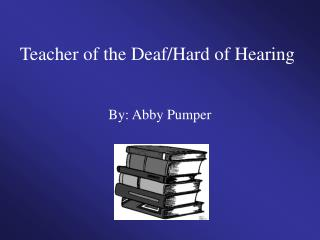Teacher of the Deaf