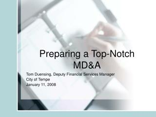 Preparing a Top-Notch MDA