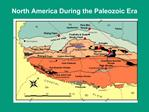 North America During the Paleozoic Era