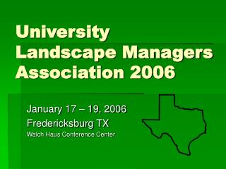 University Landscape Managers Association 2006