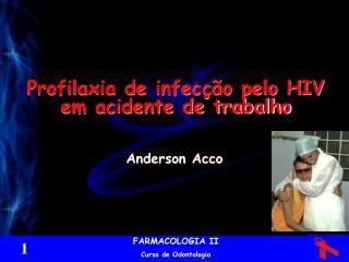 Profilaxia de infec