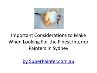 Choose Sydney Painters carefully