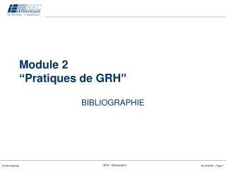 Module 2  Pratiques de GRH
