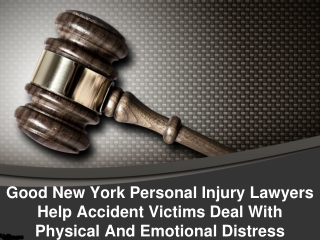 Good New York Personal Injury Lawyers Help Accident Victims