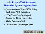 ABI Prism 7700 Sequence Detection System Applications