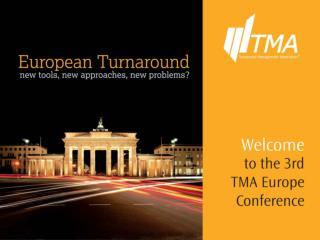 TMA European Conference