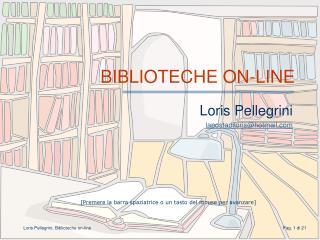 BIBLIOTECHE ON-LINE