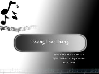 Twang That Thang