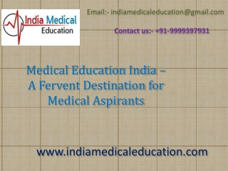 Medical Education India � A Fervent Destination for Medical