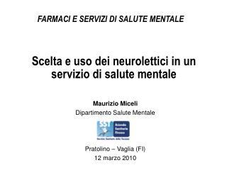Scelta e uso dei neurolettici in un servizio di salute mentale